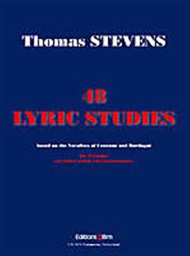 48 Lyric Studies for Trumpet - Thomas Stevens