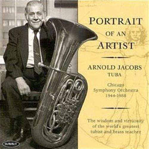 Arnold Jacobs - Portrait of an Artist CD
