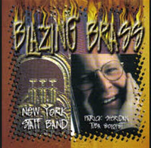 Blazing Brass CD - Patrick Sheridan & NY Staff Band