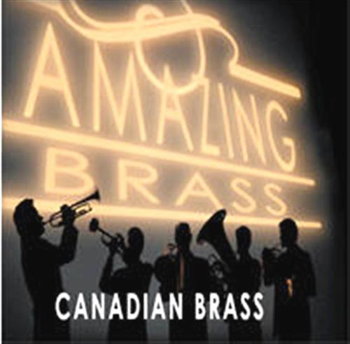 Canadian Brass - Amazing Brass CD