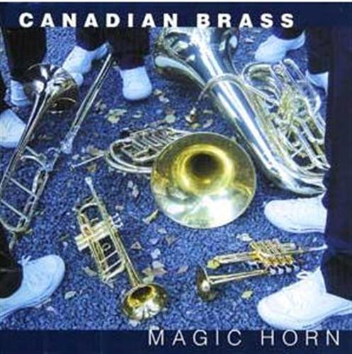Canadian Brass - The Magic Horn CD